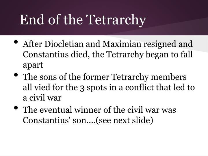 End of the Tetrarchy