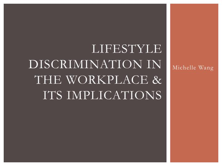 lifestyle discrimination in the workplace its implications n.
