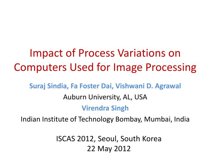 impact of process variations on computers used for image processing n.