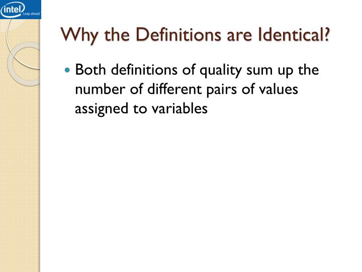 Why the Definitions are Identical?