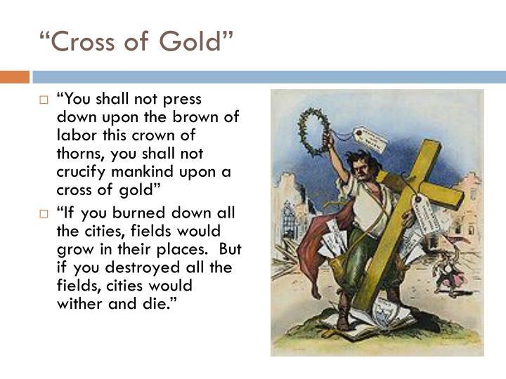 """Cross of Gold"""