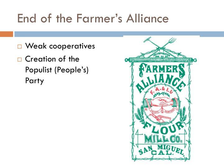 End of the Farmer's Alliance