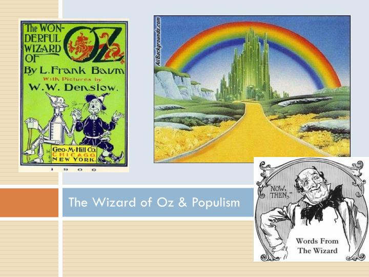 The Wizard of Oz & Populism