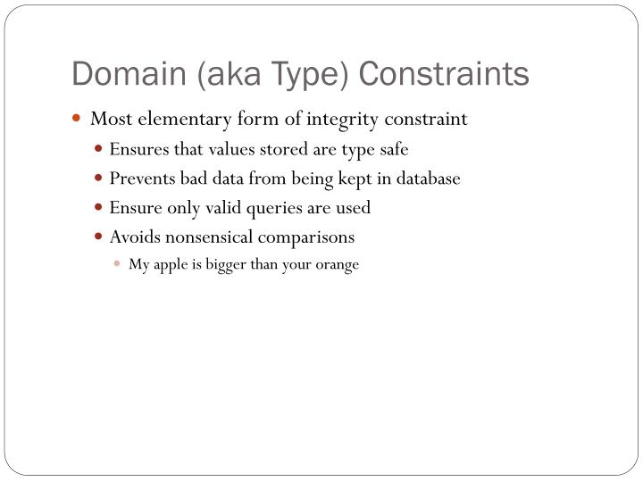 Domain (aka Type) Constraints