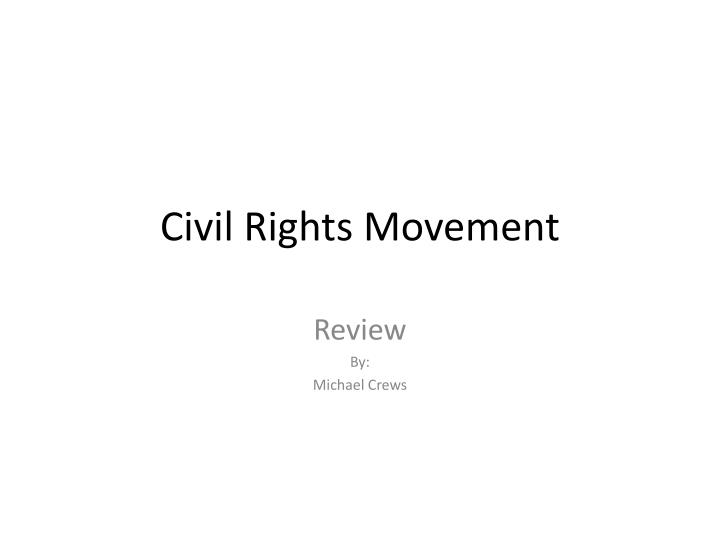 civil rights movement n.