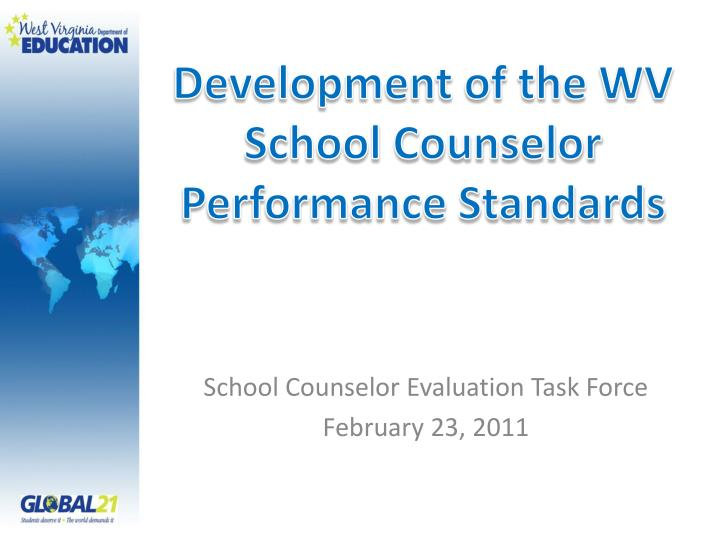 development of the wv school counselor performance standards n.