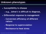 unknown phenotypes