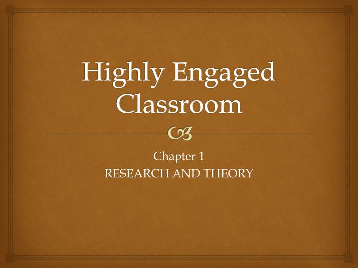highly engaged classroom n.