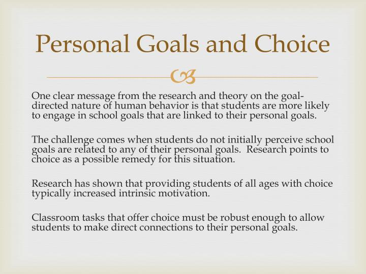Personal Goals and Choice