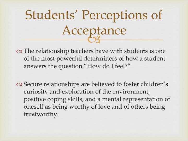 Students' Perceptions of Acceptance