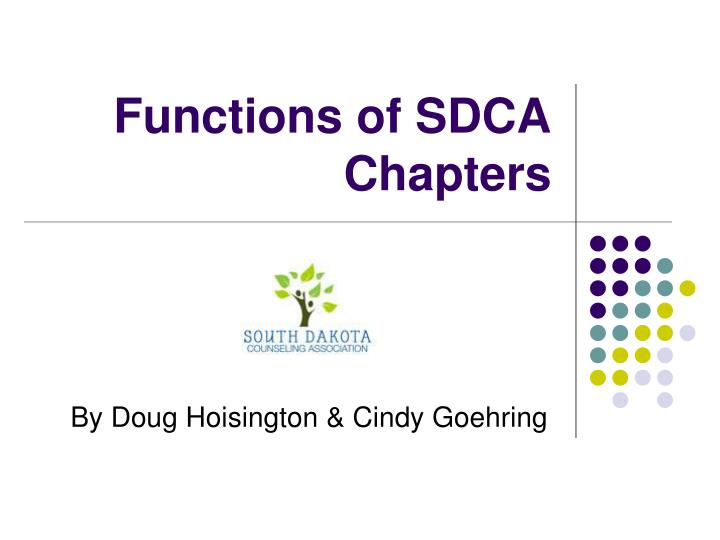 functions of sdca chapters n.