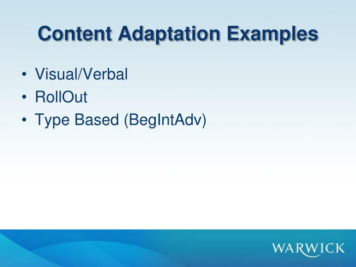 Content Adaptation Examples