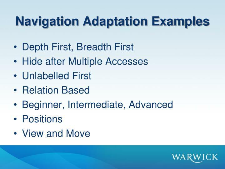 Navigation Adaptation Examples