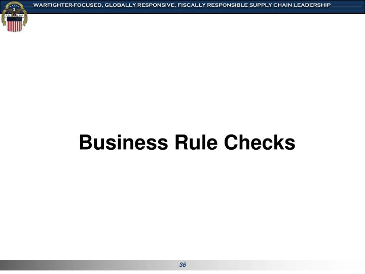 Business Rule Checks
