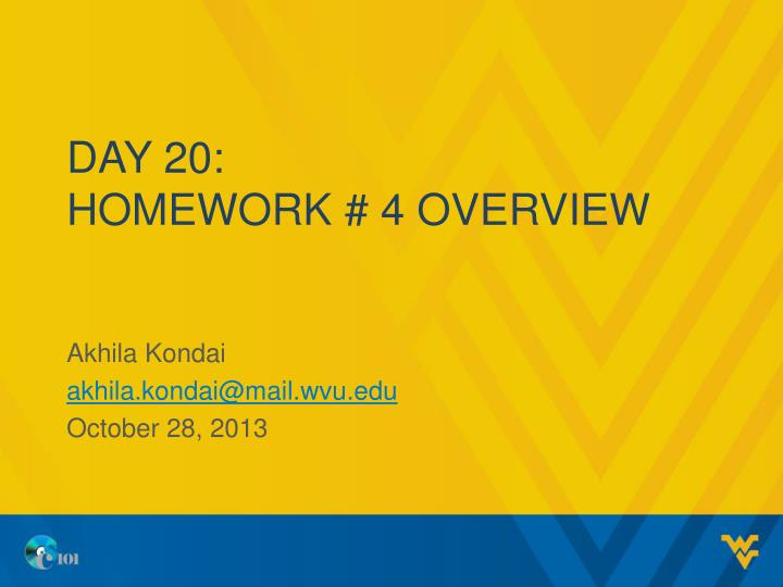 day 20 homework 4 overview n.