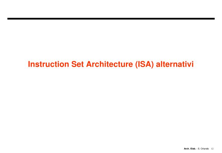 Instruction Set Architecture (ISA) alternativi