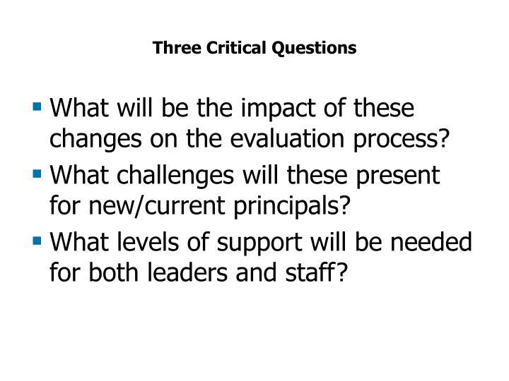 Three Critical Questions