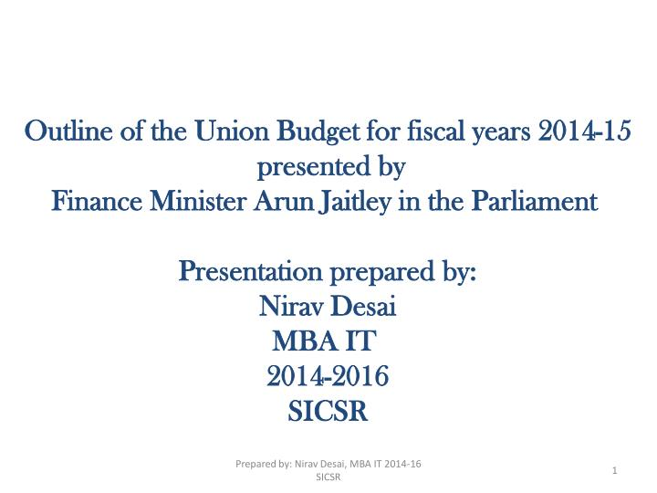 Outline of the Union Budget for fiscal years 2014-15
