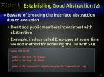 establishing good abstraction 2