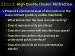 high quality classes abstraction