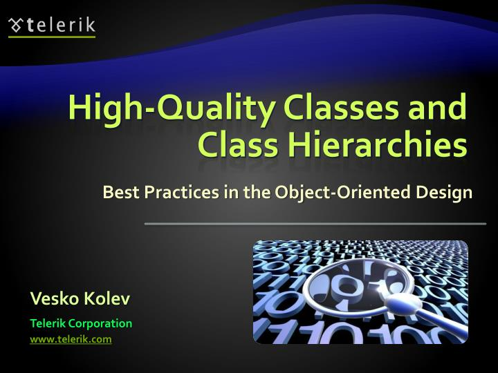 high quality classes and class hierarchies n.