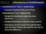 inheritance or containment