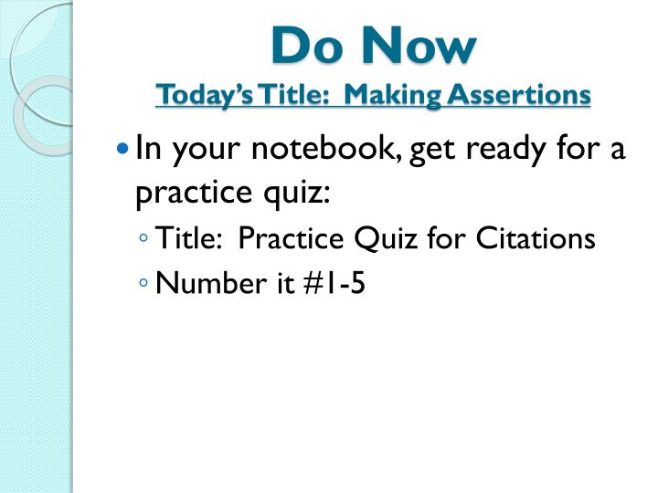 do now today s title making assertions n.