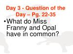 day 3 question of the day pg 22 35