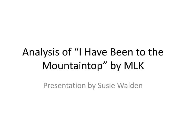 analysis of i have been to the mountaintop by mlk n.