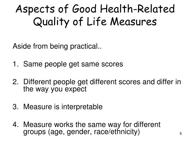 Aspects of Good Health-Related Quality of Life Measures