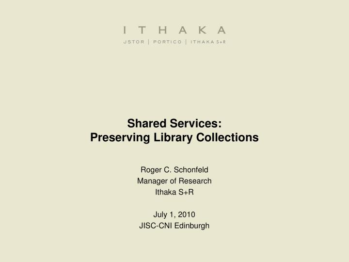 shared services preserving library collections n.