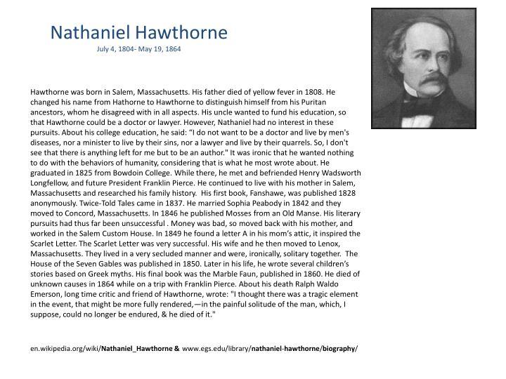 Nathaniel hawthorne july 4 1804 may 19 1864