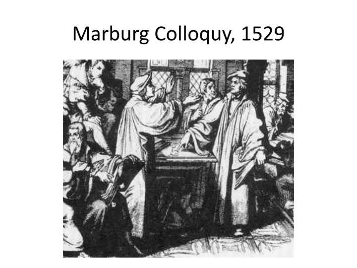 Marburg Colloquy, 1529