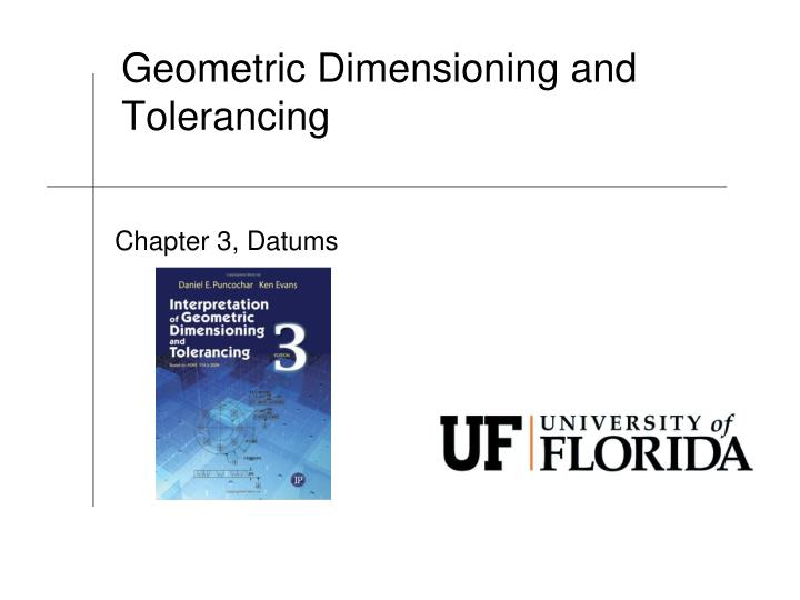 geometric dimensioning and tolerancing n.