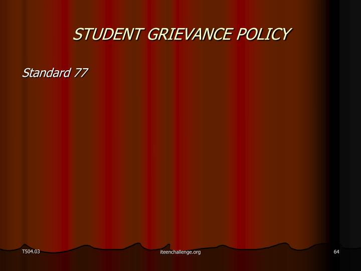 STUDENT GRIEVANCE POLICY