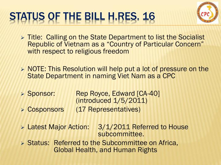 Status of the Bill h.res. 16