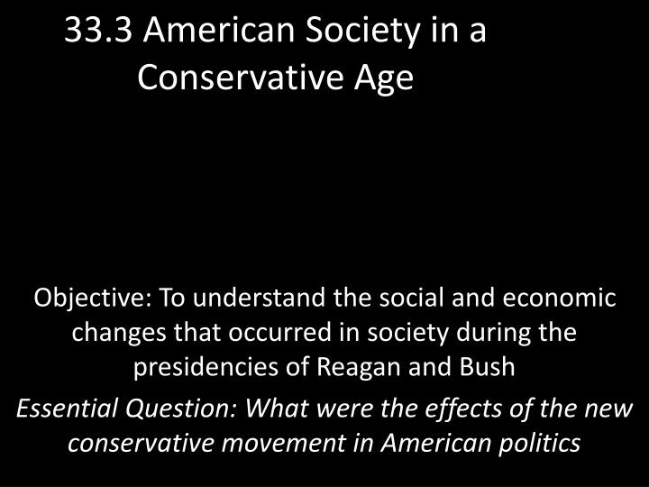 33 3 american society in a conservative age n.