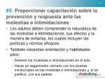 5 proporcionar capacitaci n sobre la prevenci n y respuesta ante las molestias e intimidaciones