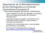 seguimiento de la retroalimentaci n de los participantes en el evento comunitario formulario d
