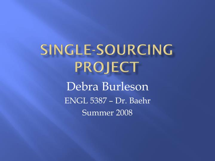 single sourcing project n.
