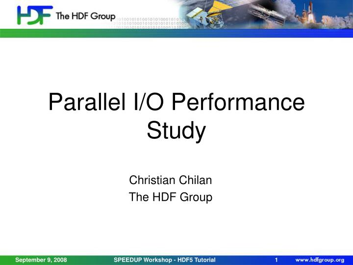 parallel i o performance study n.