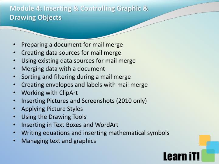 Module 4: Inserting & Controlling Graphic & Drawing Objects