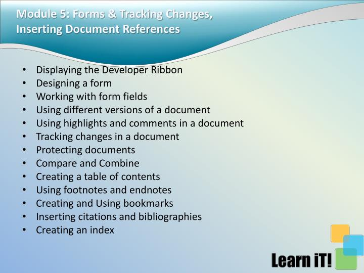 Module 5: Forms & Tracking Changes, Inserting Document References