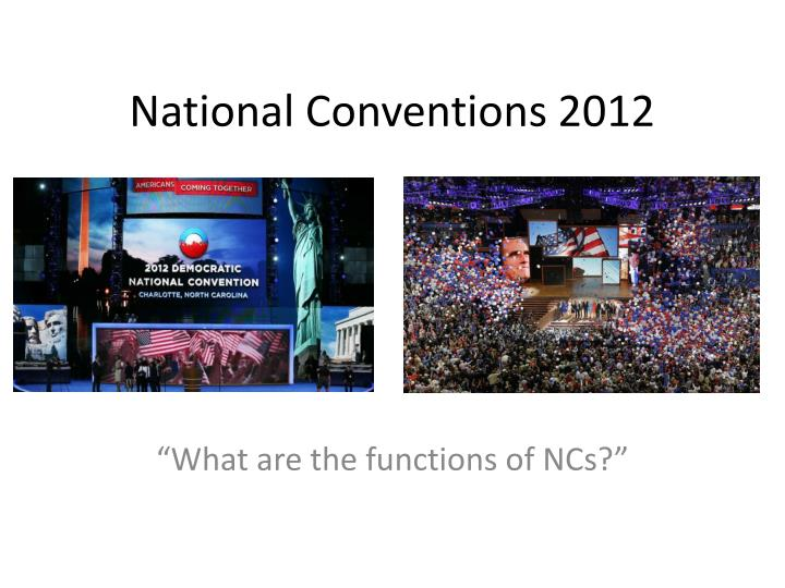 national conventions 2012 n.