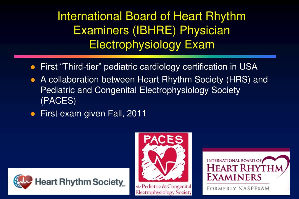 Ppt International Board Of Heart Rhythm Examiners Ibhre