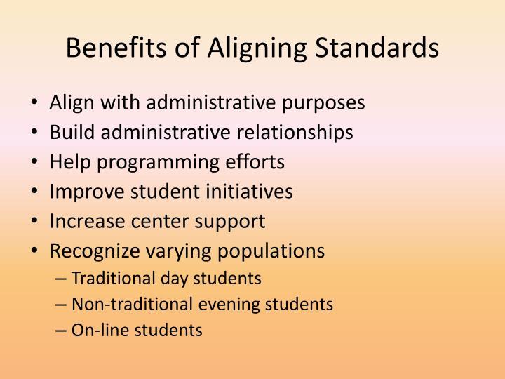 Benefits of aligning standards