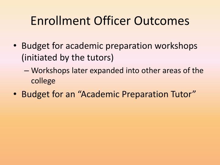 Enrollment Officer Outcomes