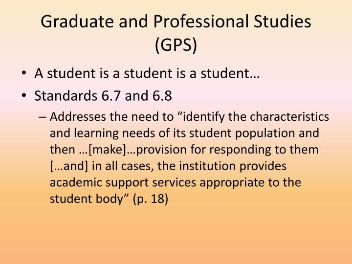 Graduate and Professional Studies (GPS)
