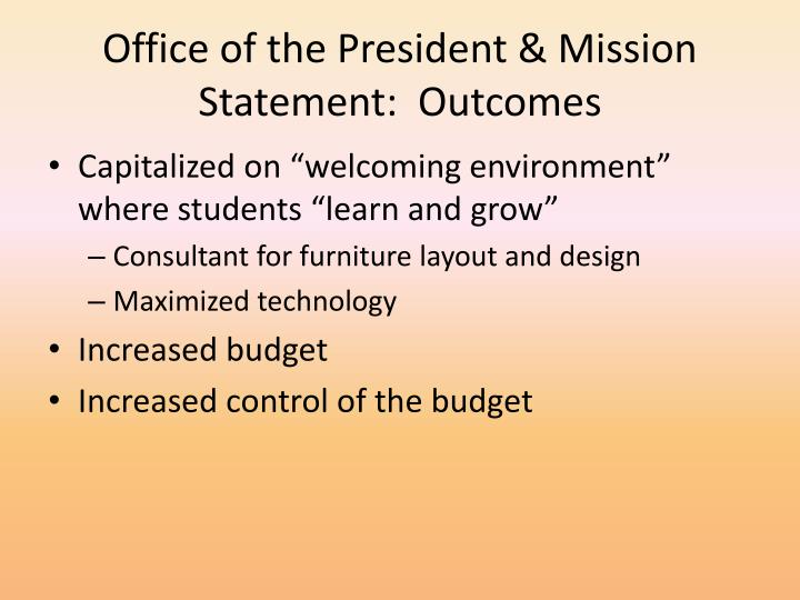 Office of the President & Mission Statement: