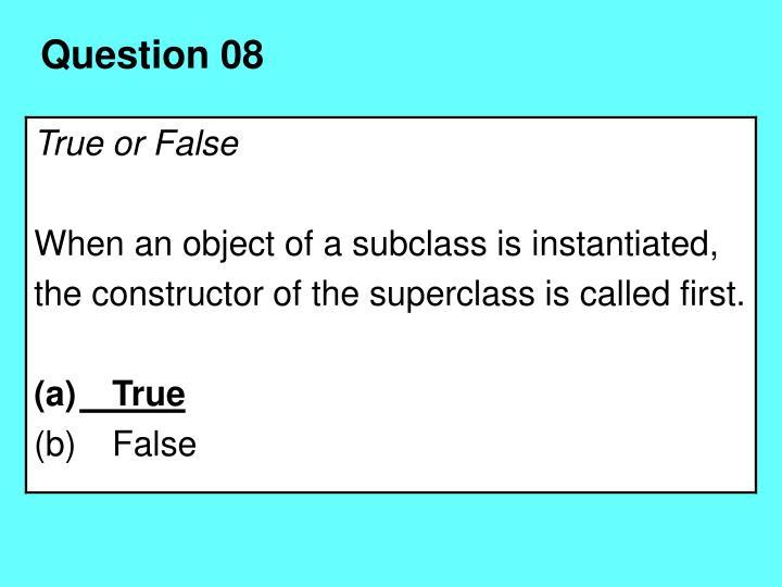 Question 08